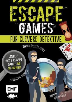 Escape Games – Löse die Rätsel! – Level 2 mit 10 Escape Games ab 10 Jahren. Mit verschlüsselten Codes, versteckten Hinweisen und geheimen Nachrichten - Mallory Monhard  [Taschenbuch]