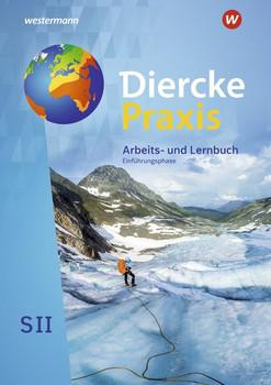 Diercke Praxis SII - Arbeits- und Lernbuch / Diercke Praxis SII - Arbeits- und Lernbuch - Ausgabe 2020. Ausgabe 2020 / Schülerband Einführungsphase [Gebundene Ausgabe]