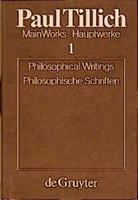 Paul Tillich: Main Works / Hauptwerke / Philosophical Writings / Philosophische Schriften [Gebundene Ausgabe]