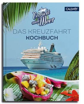 Verrückt nach Meer. Das Kreuzfahrt-Kochbuch - Stephan Rebelein  [Gebundene Ausgabe]