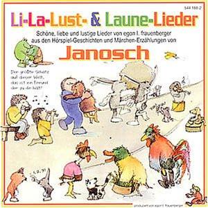 Janosch - Li-la-Lust-& Laune-Lieder