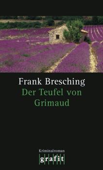 Der Teufel von Grimaud - Frank Bresching