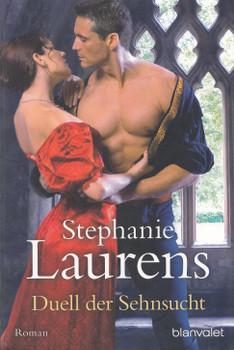 Duell der Sehnsucht - Stephanie Laurens [Taschenbuch]