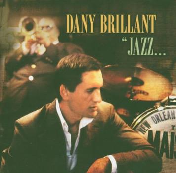 Dany Brillant - Jazz...a la Nouvelle Orleans