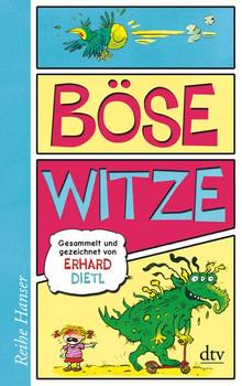 Böse Witze: Gesammelt und gezeichnet von Erhard Dietl - Erhard Dietl [Taschenbuch]