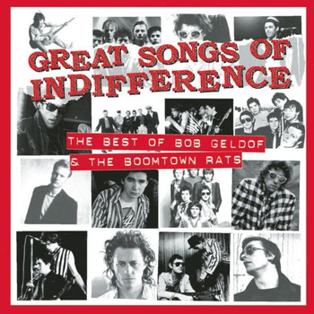 Bob & Boomtown Rats Geldof - Great Songs of Indifference-Be