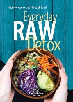 Everyday Raw Detox. Mit über 95 Rohkostrezepten natürlich entgiften - Meredith Baird  [Gebundene Ausgabe]