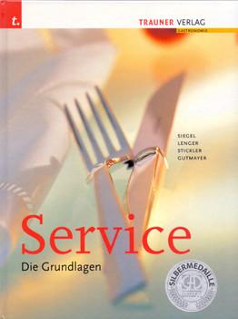 Service: Die Grundlagen - Simon Siegel [Gebundene Ausgabe, 6. Auflage 2006]