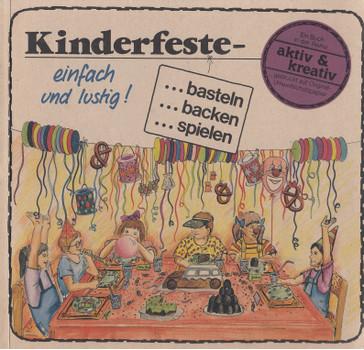 Kinderfeste: einfach und lustig - basteln, backen, spielen - Angela Zeidler-Frész [Broschiert]