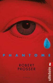 Phantome. Roman - Robert Prosser  [Taschenbuch]