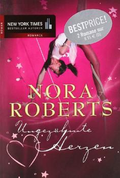 Ungezähmte Herzen: Wilde Flammen / Meer der Liebe - Nora Roberts
