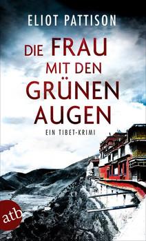 Die Frau mit den grünen Augen. Ein Tibet-Krimi - Eliot Pattison  [Taschenbuch]