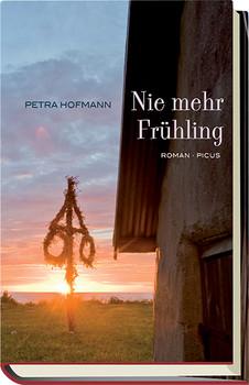 Nie mehr Frühling - Hofmann, Petra