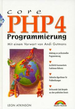 Core PHP4-Programmierung . Mit einem Vorwort von Andi Gutmans - Leon Atkinson