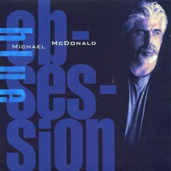 Michael Mcdonald - Blue Obsession