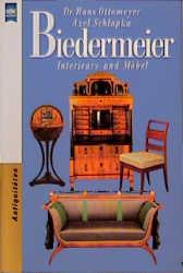 Biedermeier. Interieurs und Möbel. ( Antiquitäten). - Hans Ottomeyer
