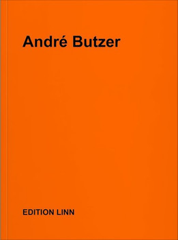 Andrè Butzer. Selected press releases, letters, interviews, texts, poems 1999–2017 [Taschenbuch]