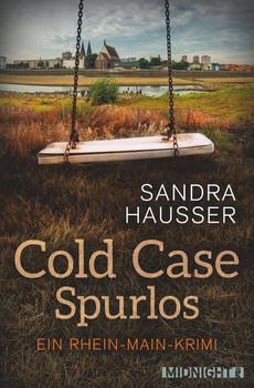 Cold Case – Spurlos. Kriminalroman - Sandra Hausser  [Taschenbuch]
