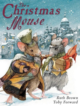 The Christmas Mouse - TOBY FORWARD
