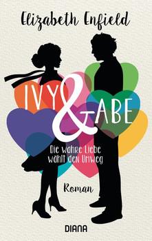Ivy und Abe. Die wahre Liebe wählt den Umweg - Elizabeth Enfield  [Taschenbuch]