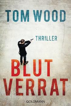 Blutverrat. Victor 8 - Thriller - Tom Wood  [Taschenbuch]