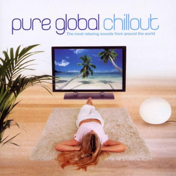 Various - Pure Global Chillout