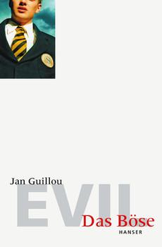 Evil - Das Böse - Jan Guillou