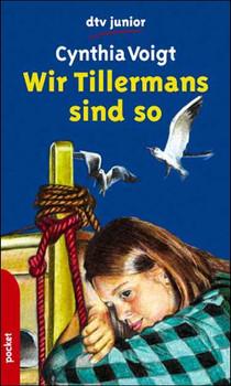 Wir Tillermans sind so. - Cynthia Voigt