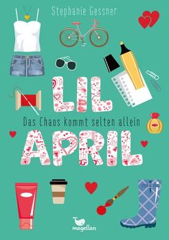 Lil April - Das Chaos kommt selten allein - Band 3 - Stephanie Gessner  [Gebundene Ausgabe]
