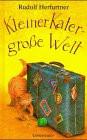 Kleiner Kater, große Welt - Rudolf Herfurtner