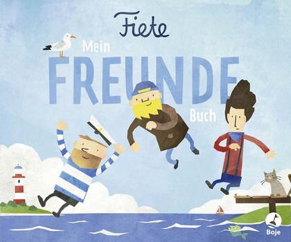 Fiete - Mein Freundebuch - Ahoiii Entertainment UG  [Gebundene Ausgabe]