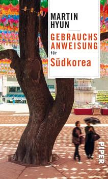 Gebrauchsanweisung für Südkorea - Martin Hyun  [Taschenbuch]