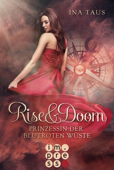 Rise & Doom 1: Rise & Doom - Ina Taus  [Taschenbuch]