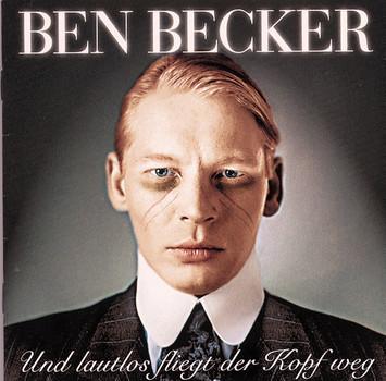 Ben Becker - Und Lautlos Fliegt Der Kopf Weg