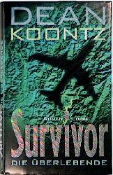 Survivor, die Überlebende - Dean R. Koontz