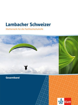Lambacher Schweizer Mathematik für die Fachhochschulreife. Gesamtband [Taschenbuch]
