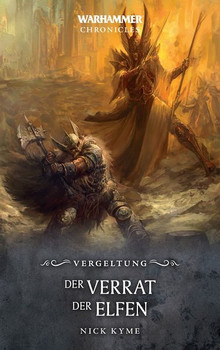 Warhammer - Der Verrat der Elfen. Vergeltung - Nick Kyme  [Taschenbuch]