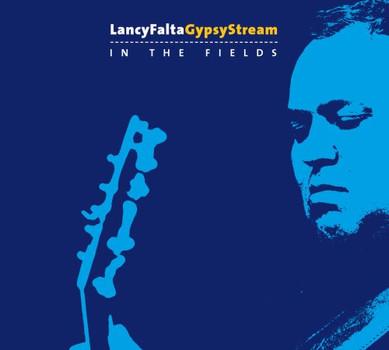 Lancy Falta Gypsy Stream - In the Fields