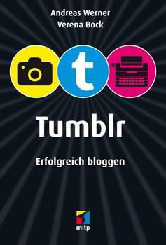 Tumblr (mitp/Die kleinen Schwarzen) - Andreas Werner