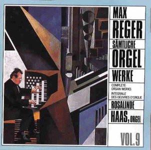 Reger Sämtliche Orgelwerke 9