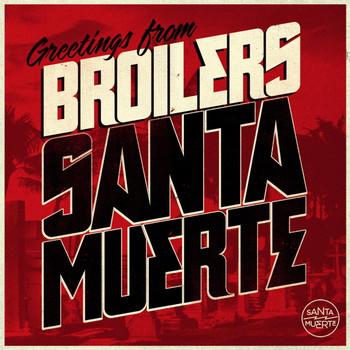 Broilers - Santa Muerte Limited Box Set (CD+DVD inkl. Digipak und Fanartikel)