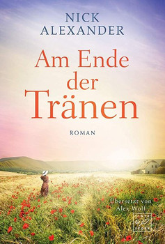 Am Ende der Tränen - Nick Alexander  [Taschenbuch]