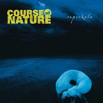 Course of Nature - Superkala