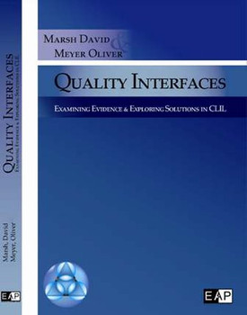 Quality Interfaces: Examining Evidence & Exploring Solutions in CLIL [Gebundene Ausgabe]
