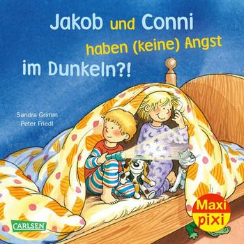 Maxi Pixi 295: Jakob und Conni haben (keine) Angst im Dunkeln?! - Sandra Grimm  [Taschenbuch]