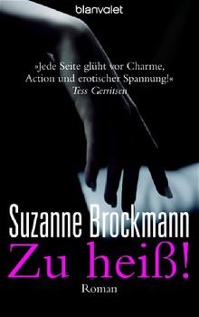 Zu heiß! - Suzanne Brockmann