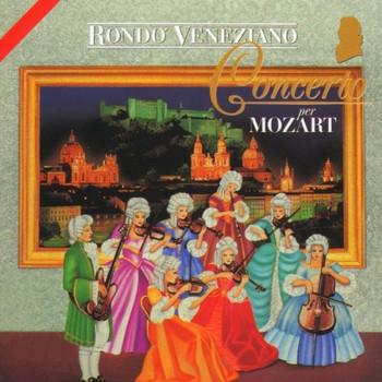 Rondo Veneziano - Concerto Per Mozart