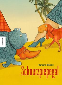 Schnurzpiepegal - Barbara Steinitz  [Gebundene Ausgabe]