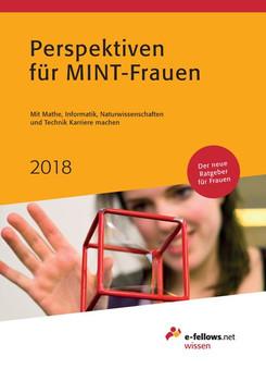 Perspektiven für MINT-Frauen 2018. Mit Mathe, Informatik, Naturwissenschaften und Technik Karriere machen [Taschenbuch]