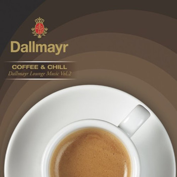 Various - Dallmayr Coffee & Chill - Vol. 2